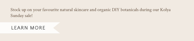 Stock up on your favourite natural skincare and organic DIY botanicals
